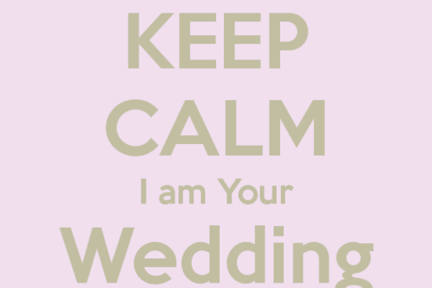 keep calm i am your wedding planner