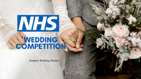 NHS Win YOUR Wedding Competition